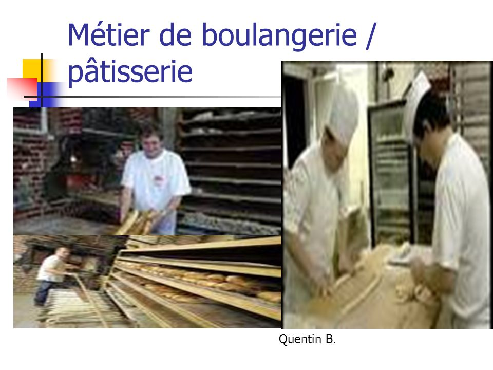 Métier de boulangerie / pâtisserie