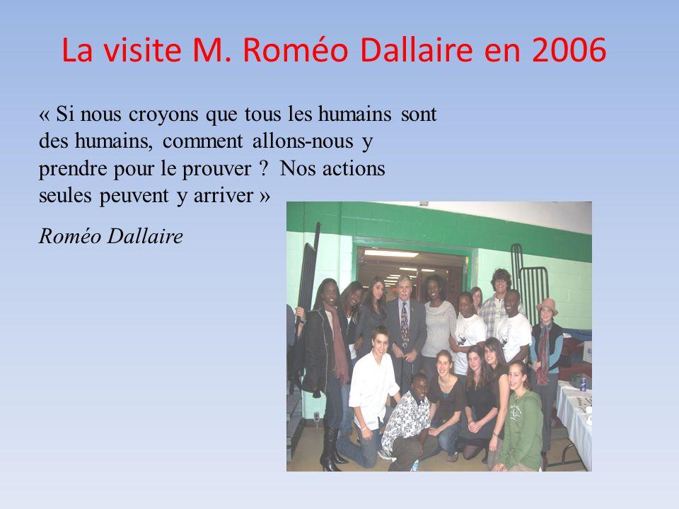 La visite M. Roméo Dallaire en 2006