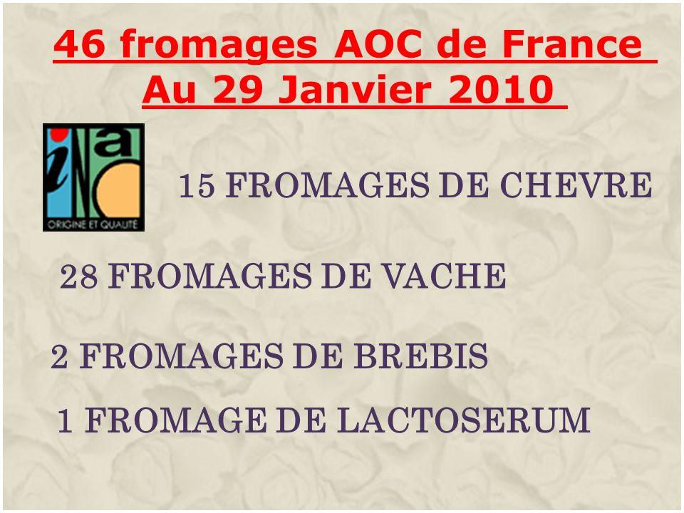 46 fromages AOC de France Au 29 Janvier 2010