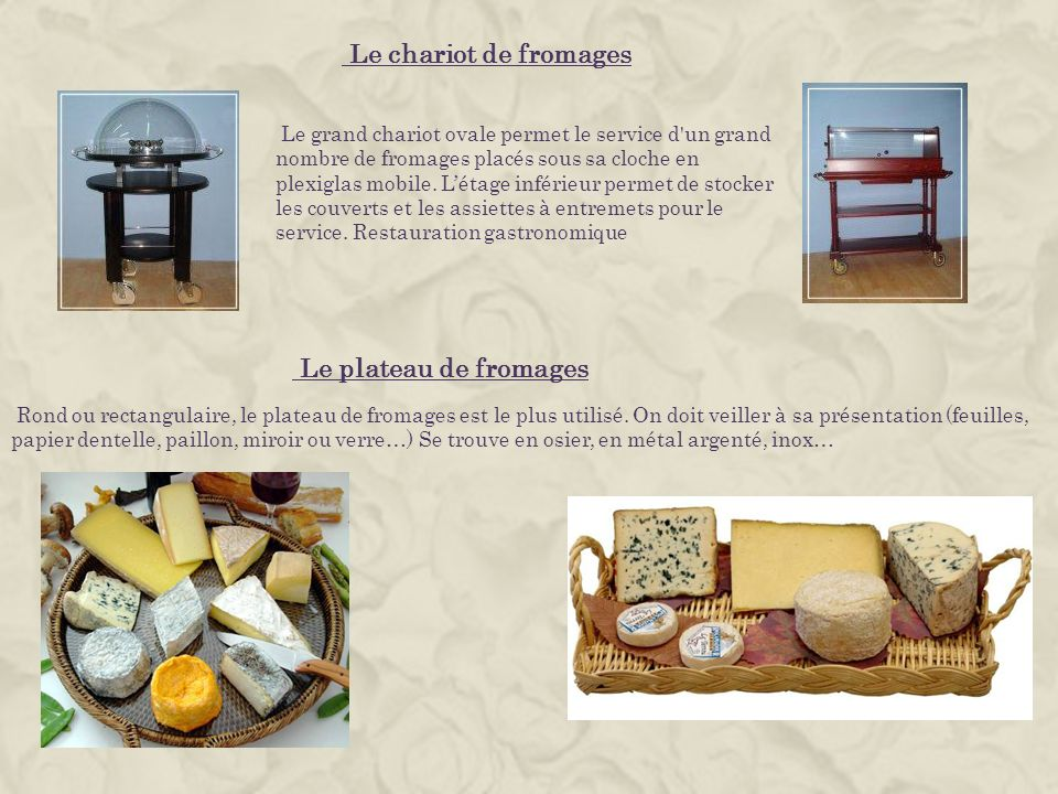 Le chariot de fromages Le plateau de fromages