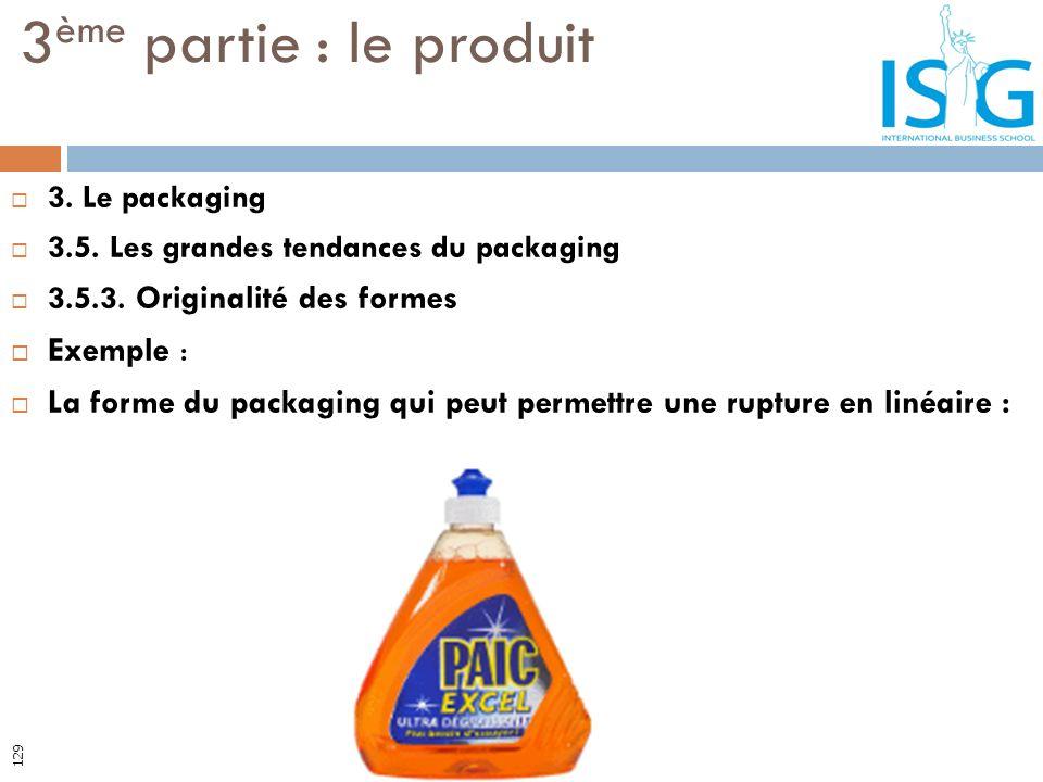 3ème partie : le produit Exemple :