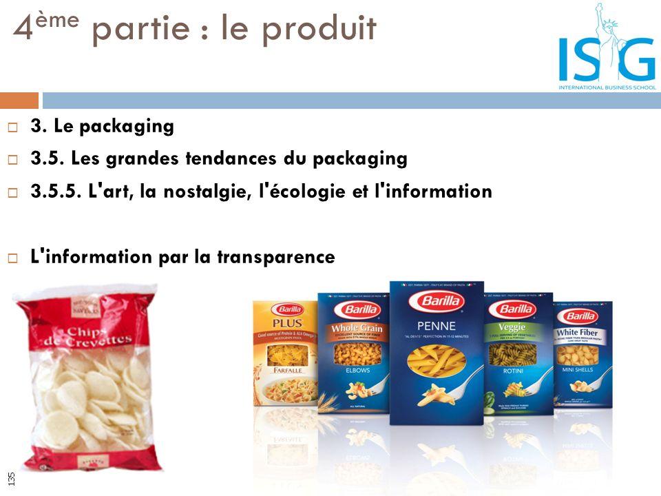 4ème partie : le produit 3. Le packaging