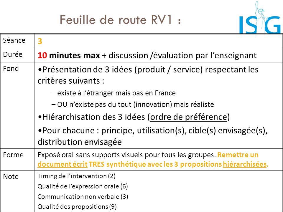 Feuille de route RV1 : Séance. 3. Durée. 10 minutes max + discussion /évaluation par l'enseignant.