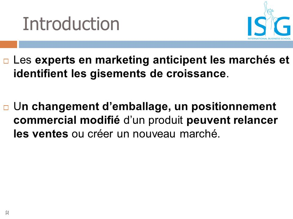 Introduction Les experts en marketing anticipent les marchés et identifient les gisements de croissance.