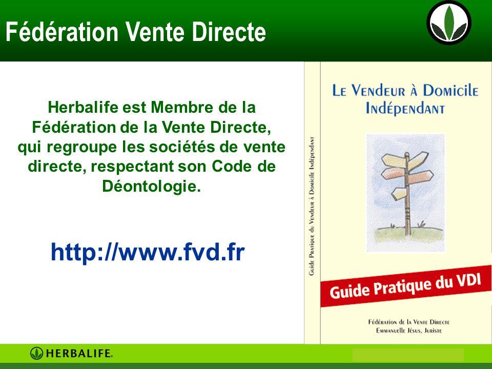 Herbalife est Membre de la Fédération de la Vente Directe,