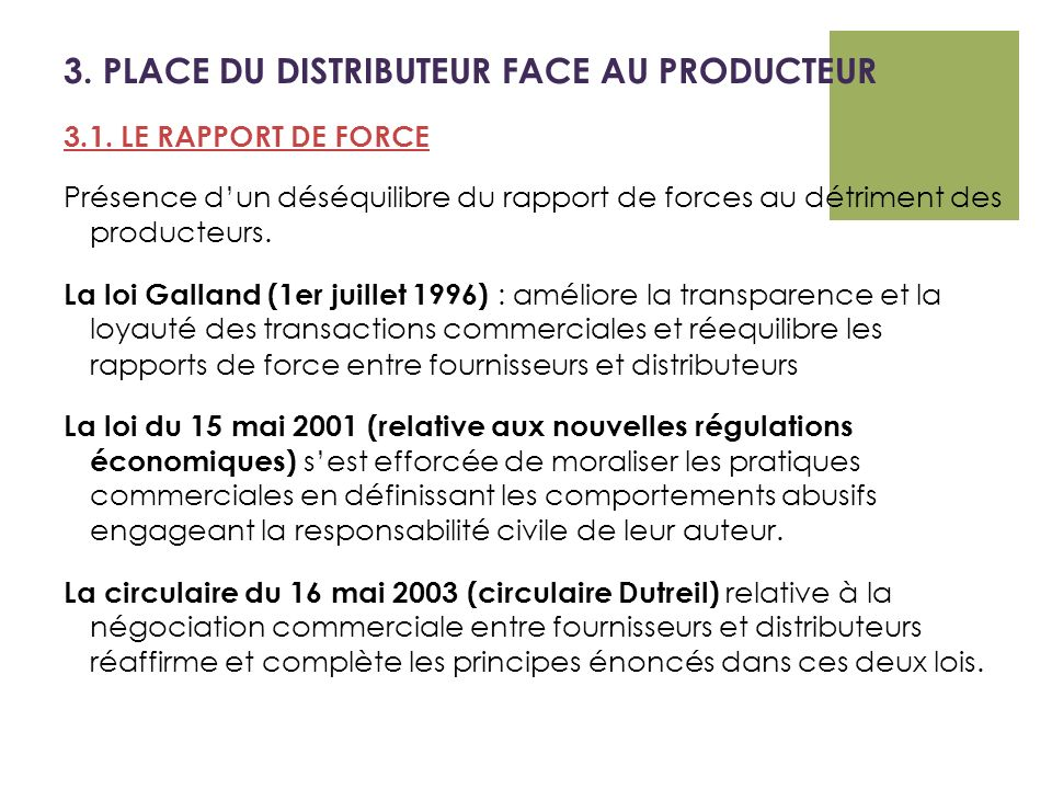 3. PLACE DU DISTRIBUTEUR FACE AU PRODUCTEUR