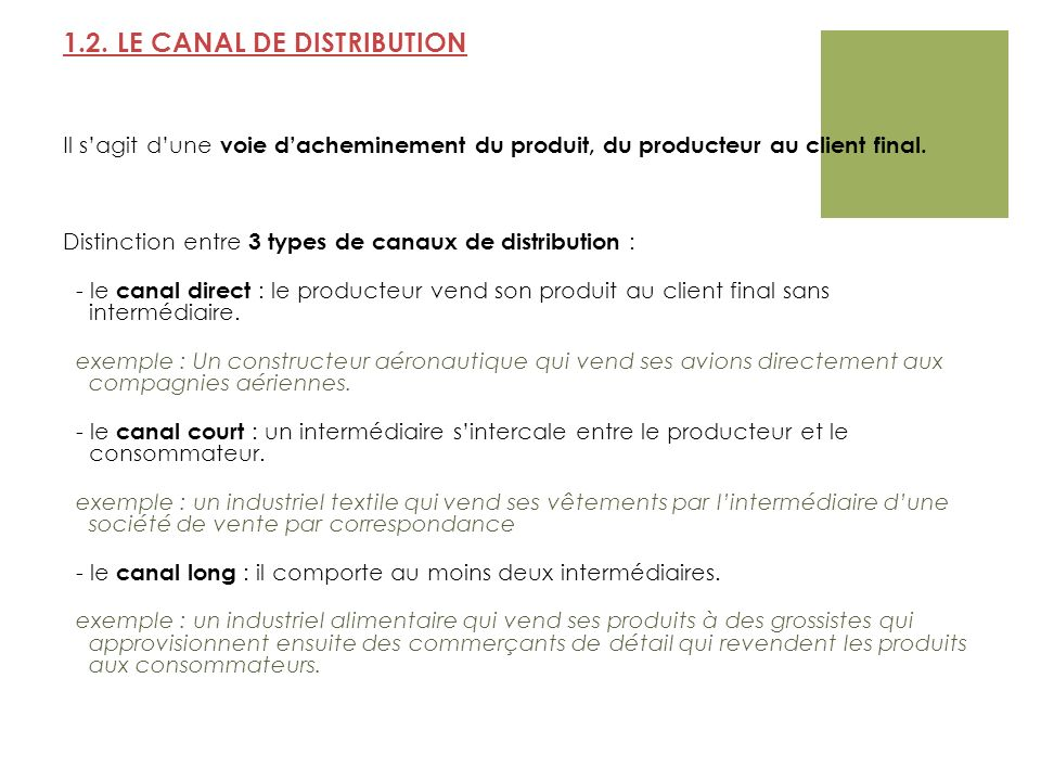 1.2. LE CANAL DE DISTRIBUTION
