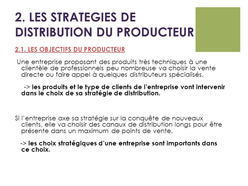 2. LES STRATEGIES DE DISTRIBUTION DU PRODUCTEUR