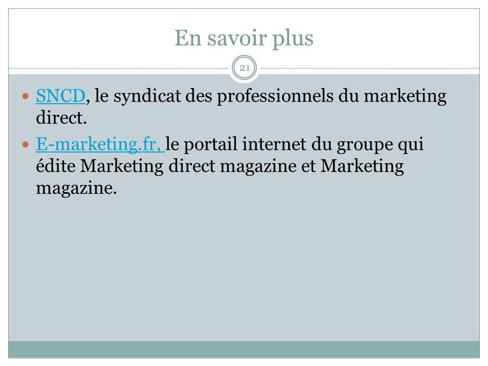 En savoir plus SNCD, le syndicat des professionnels du marketing direct.