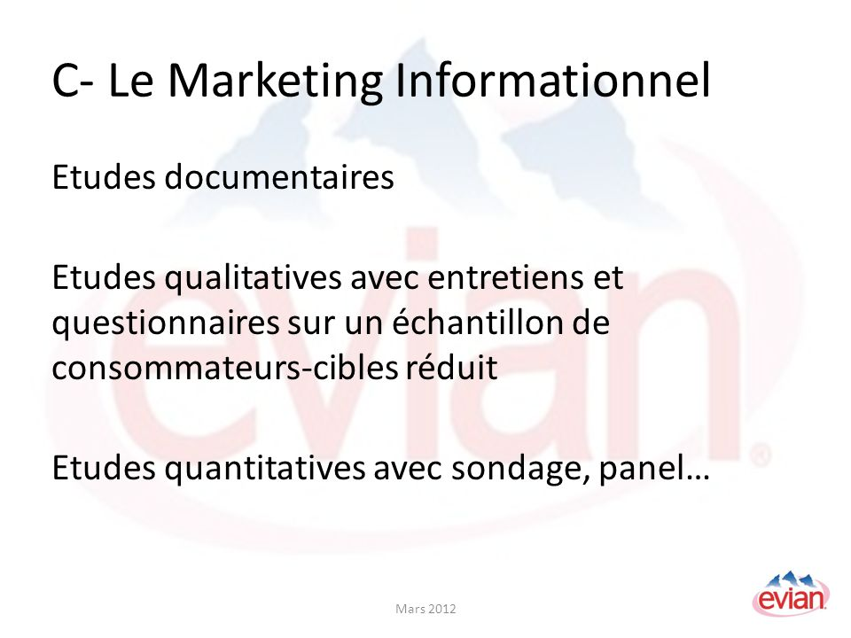C- Le Marketing Informationnel