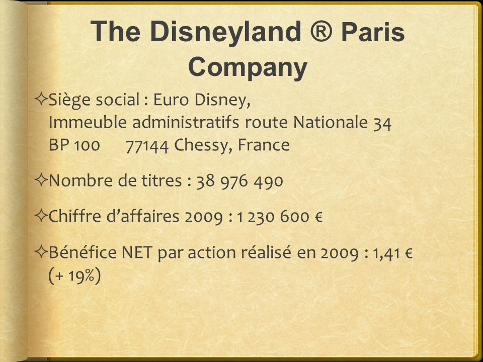 The Disneyland ® Paris Company