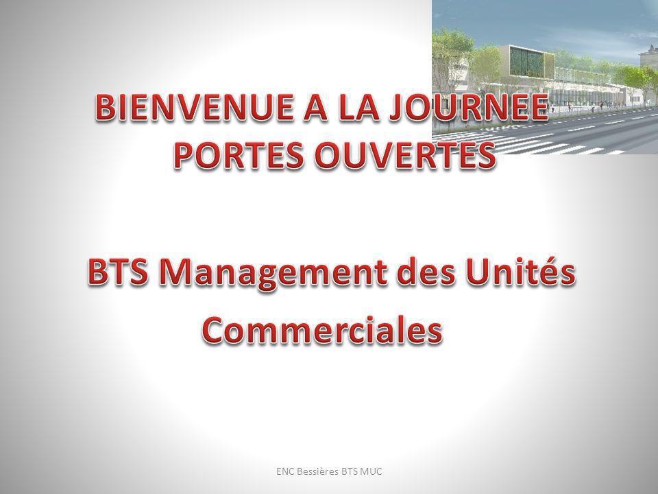 BIENVENUE A LA JOURNEE PORTES OUVERTES BTS Management des Unités Commerciales