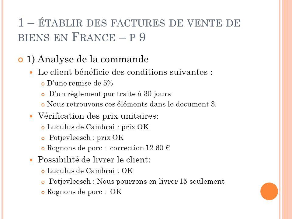 1 – établir des factures de vente de biens en France – p 9
