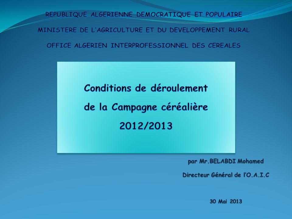 par Mr.BELABDI Mohamed Directeur Général de l'O.A.I.C 30 Mai 2013