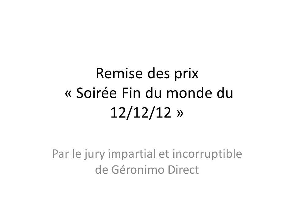 Remise des prix « Soirée Fin du monde du 12/12/12 »