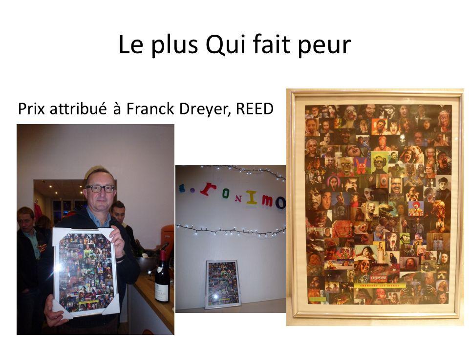 Le plus Qui fait peur Prix attribué à Franck Dreyer, REED