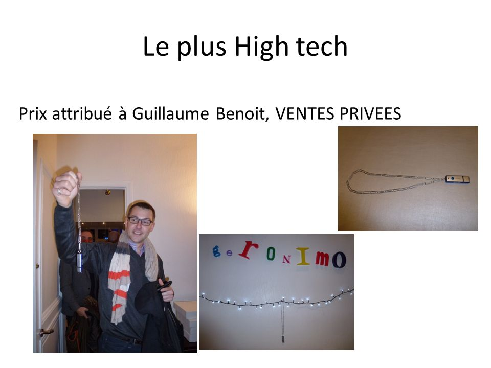 Le plus High tech Prix attribué à Guillaume Benoit, VENTES PRIVEES