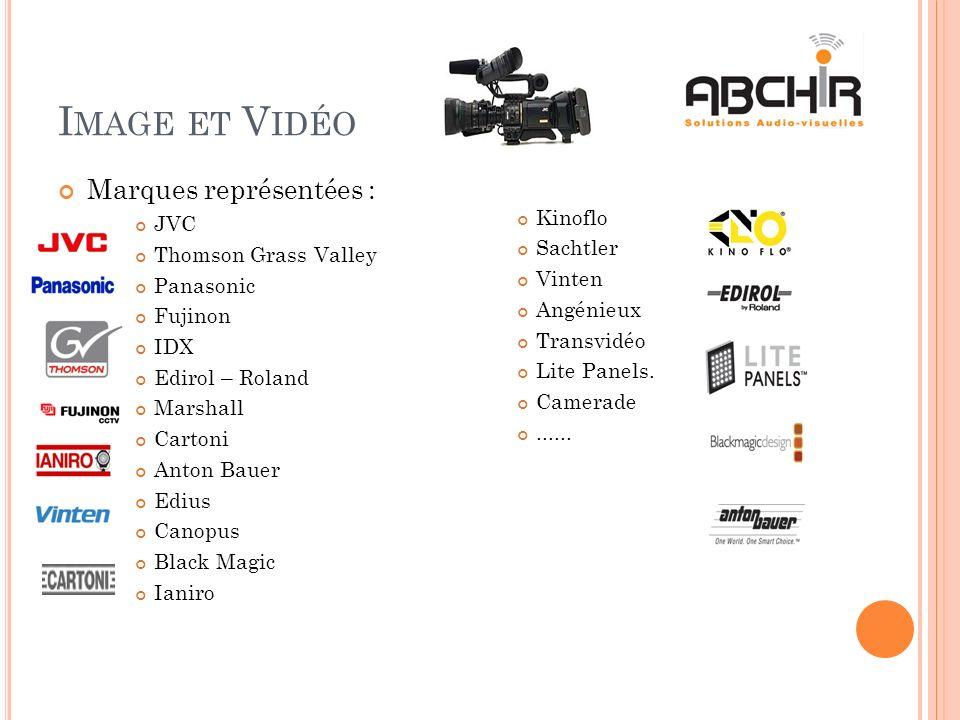 Image et Vidéo Marques représentées : Kinoflo JVC Sachtler