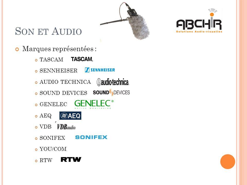 Son et Audio Marques représentées : TASCAM SENNHEISER AUDIO TECHNICA