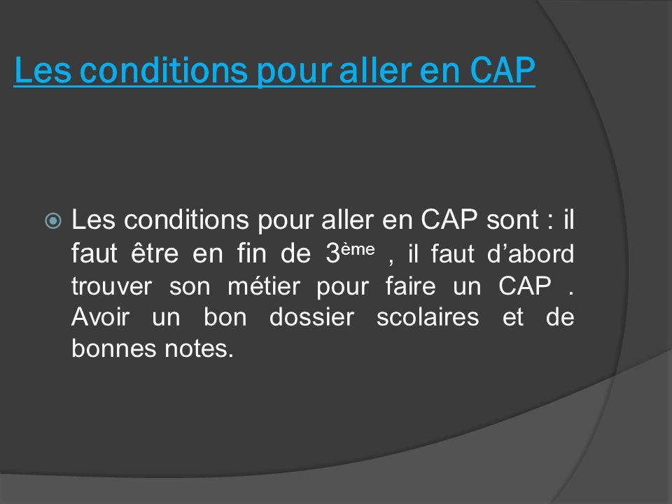 Les conditions pour aller en CAP