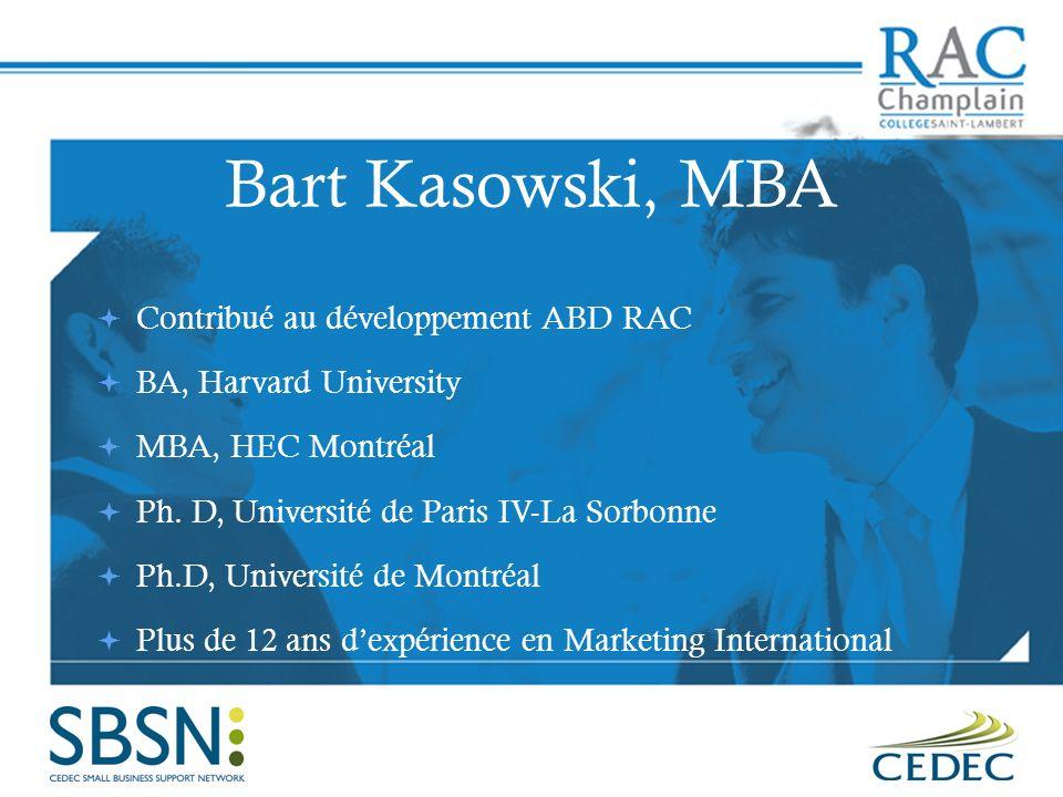 Bart Kasowski, MBA Contribué au développement ABD RAC