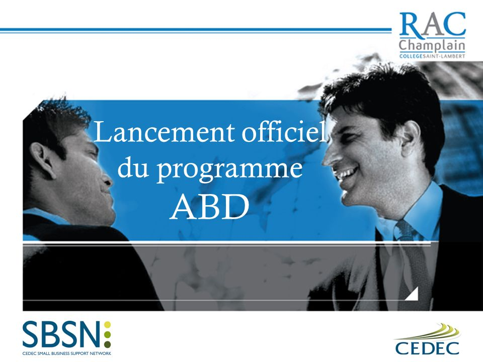 Lancement officiel du programme ABD