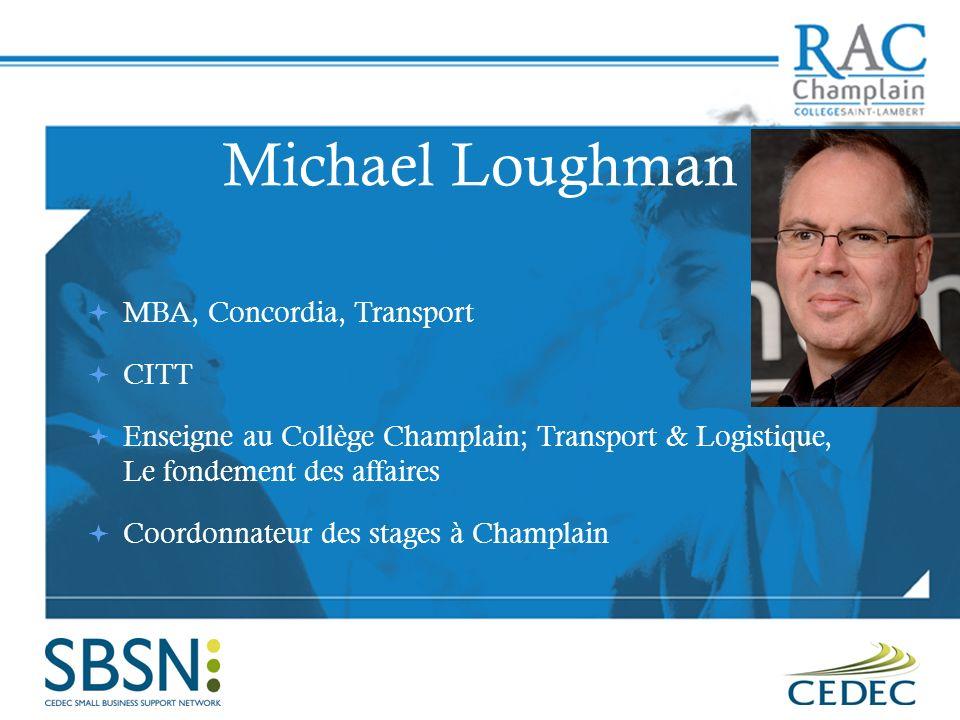 Michael Loughman MBA, Concordia, Transport CITT