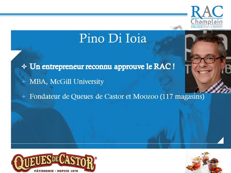 Pino Di Ioia Un entrepreneur reconnu approuve le RAC !