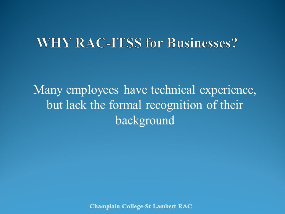 WHY RAC-ITSS for Businesses
