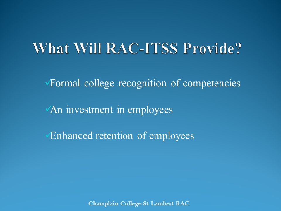 What Will RAC-ITSS Provide