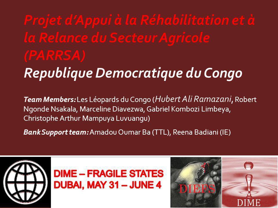 Projet d'Appui à la Réhabilitation et à la Relance du Secteur Agricole (PARRSA) Republique Democratique du Congo