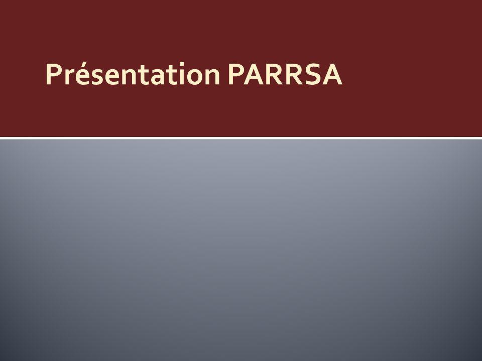 Présentation PARRSA