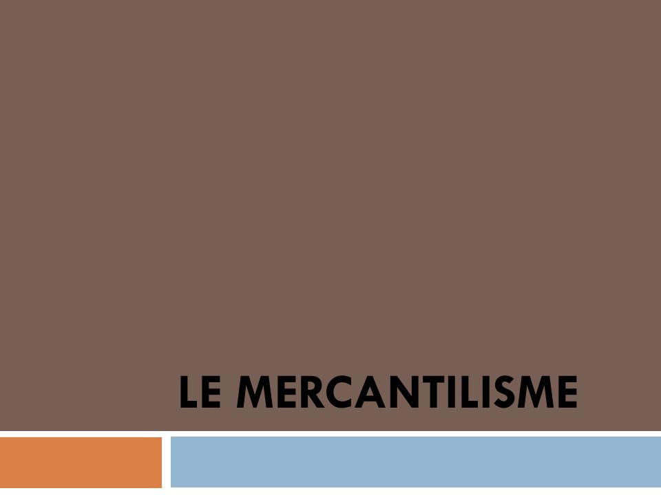 Le mercantilisme