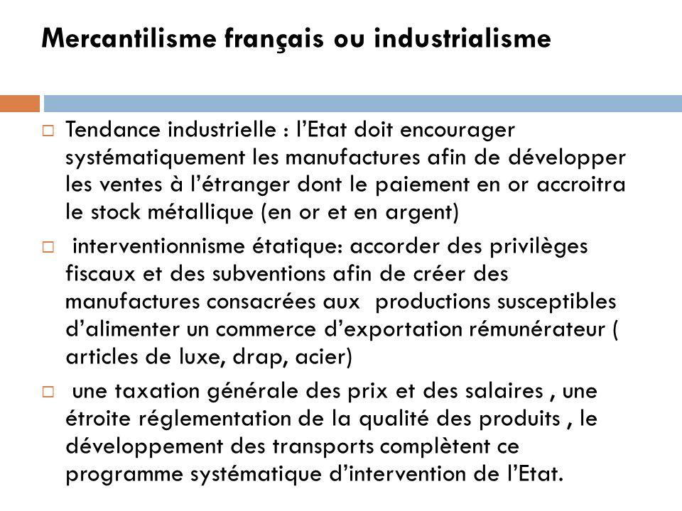 Mercantilisme français ou industrialisme