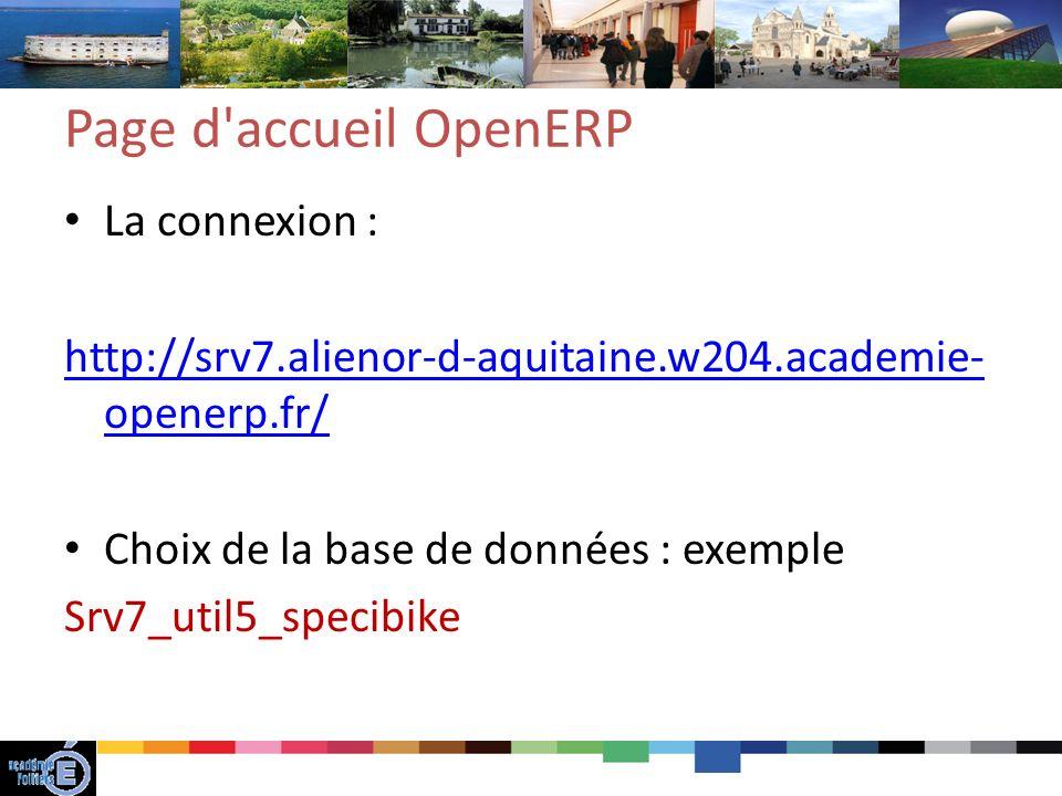 Page d accueil OpenERP La connexion :