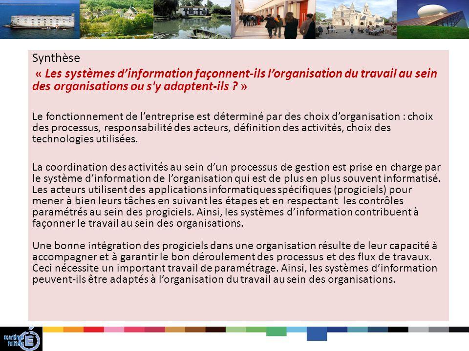 Synthèse « Les systèmes d'information façonnent-ils l'organisation du travail au sein des organisations ou s y adaptent-ils »