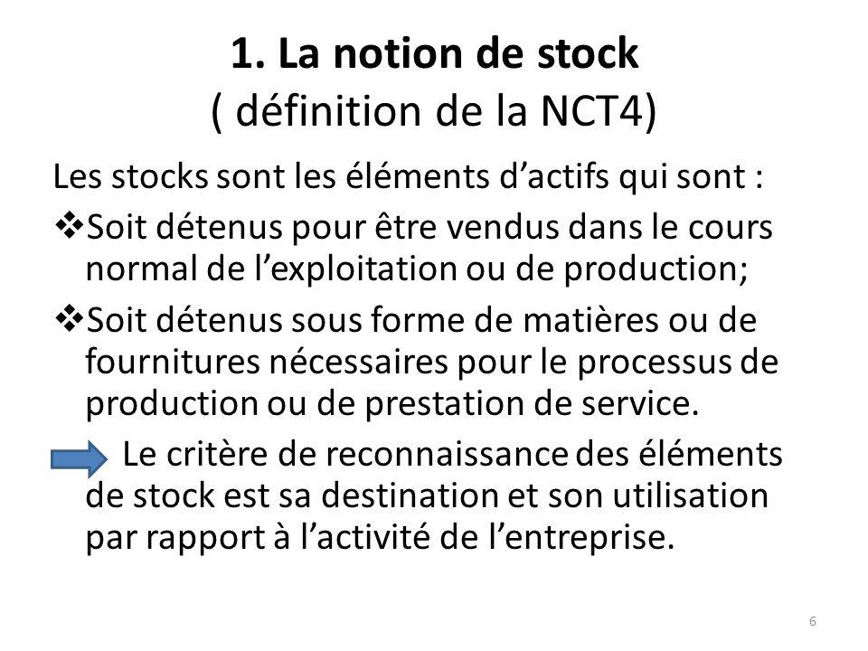 1. La notion de stock ( définition de la NCT4)
