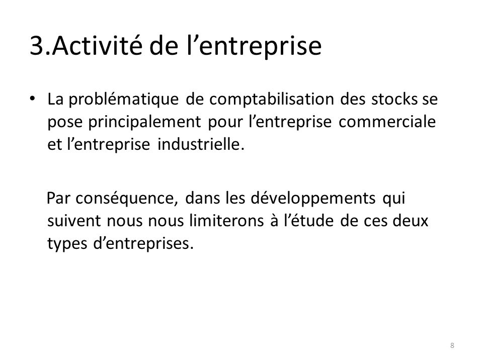 3.Activité de l'entreprise