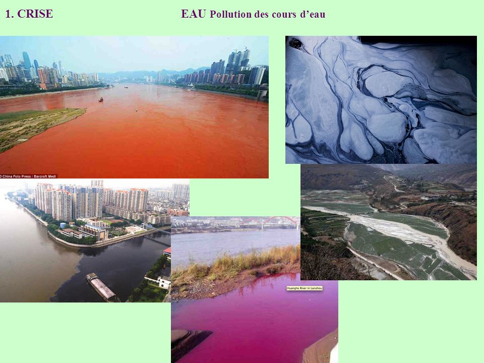 1. CRISE EAU Pollution des cours d'eau