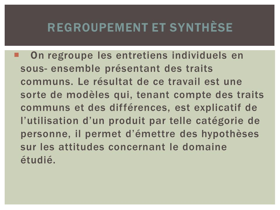 Regroupement et Synthèse