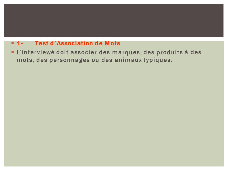 1- Test d'Association de Mots