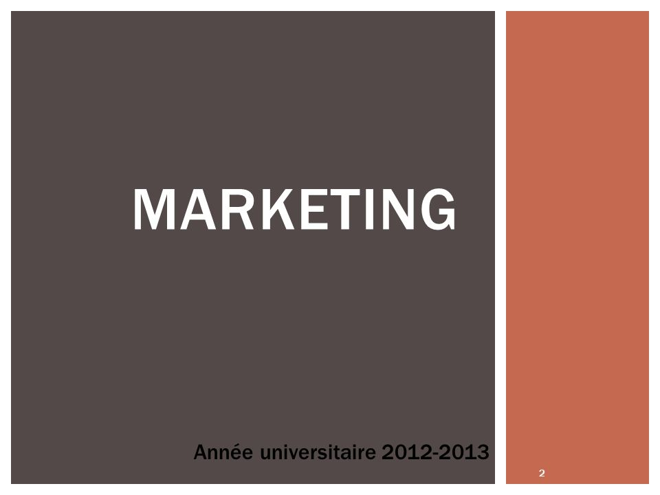 Marketing Année universitaire 2012-2013