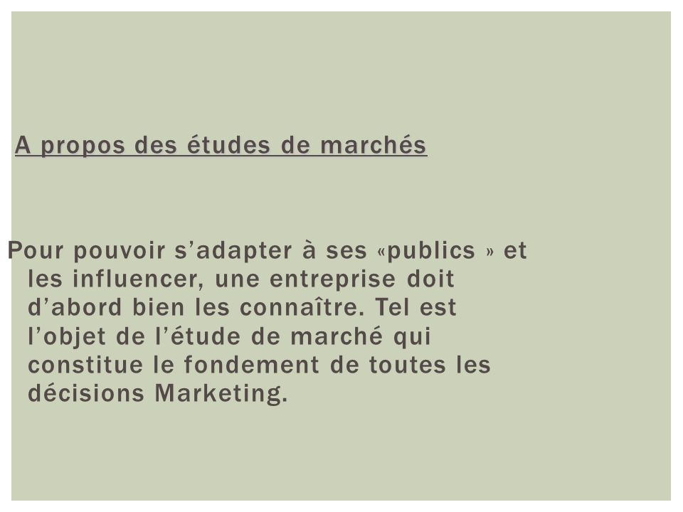 A propos des études de marchés