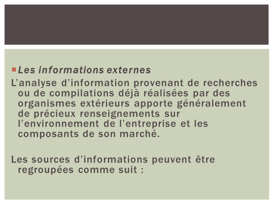 Les informations externes