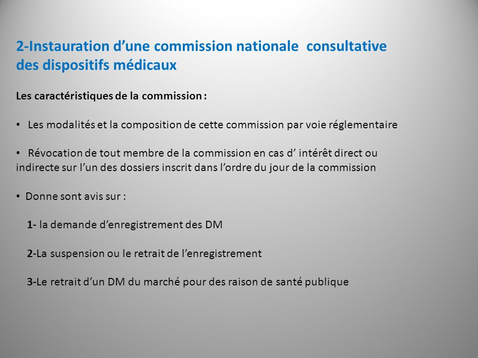 2-Instauration d'une commission nationale consultative des dispositifs médicaux