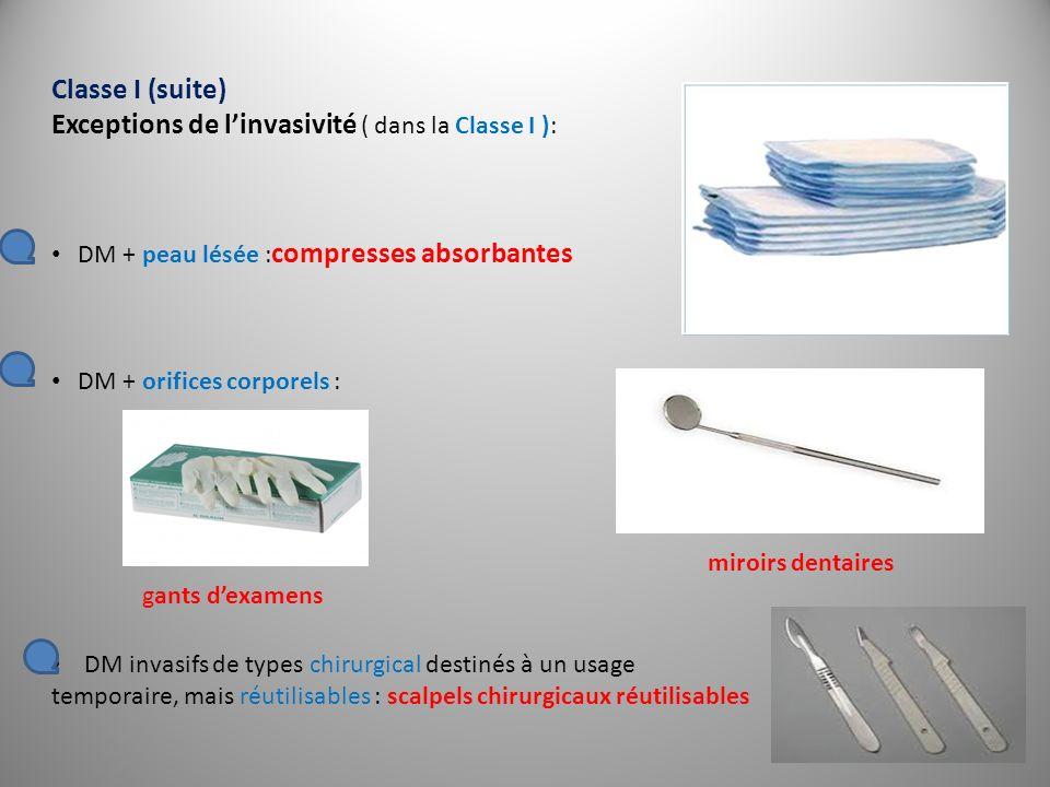 Exceptions de l'invasivité ( dans la Classe I ):