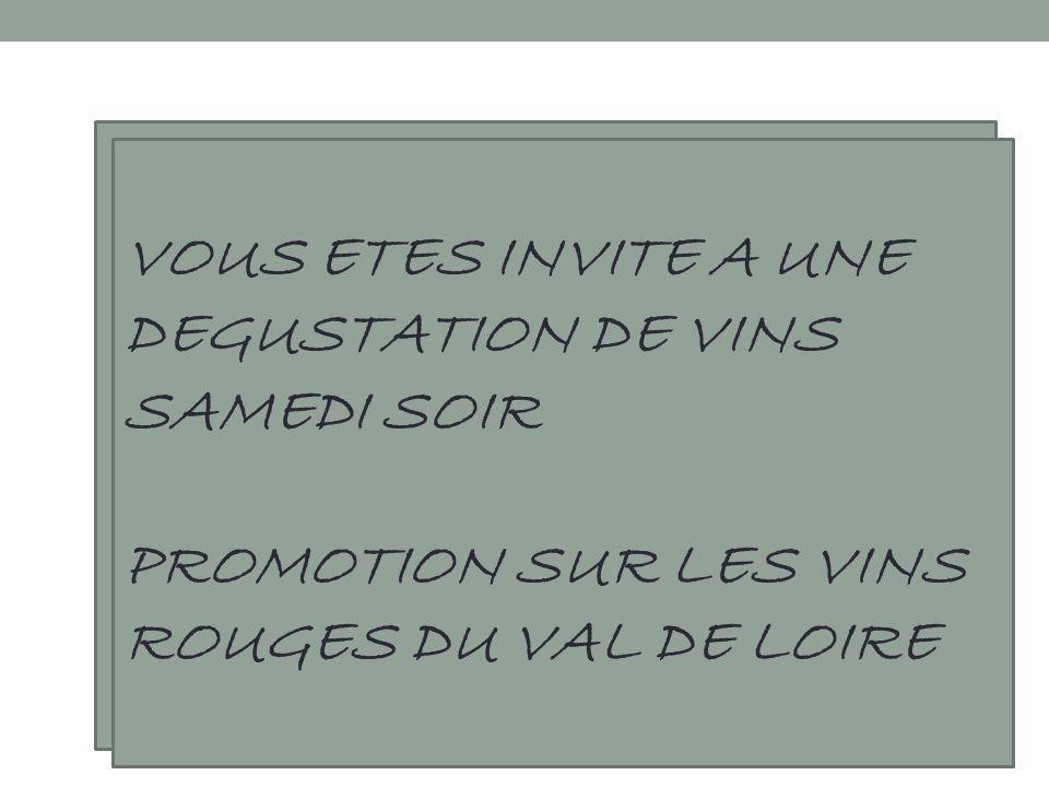 VOUS ETES INVITE A UNE DEGUSTATION DE VINS SAMEDI SOIR