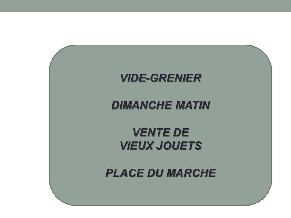 VIDE-GRENIER DIMANCHE MATIN VENTE DE VIEUX JOUETS PLACE DU MARCHE