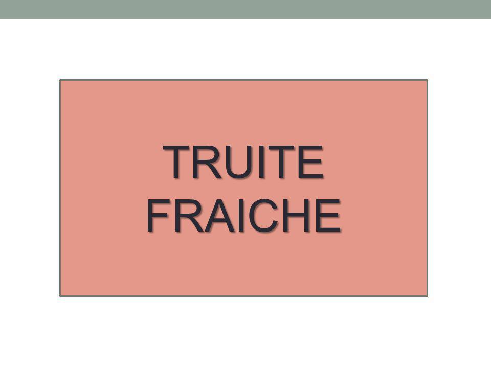 TRUITE FRAICHE