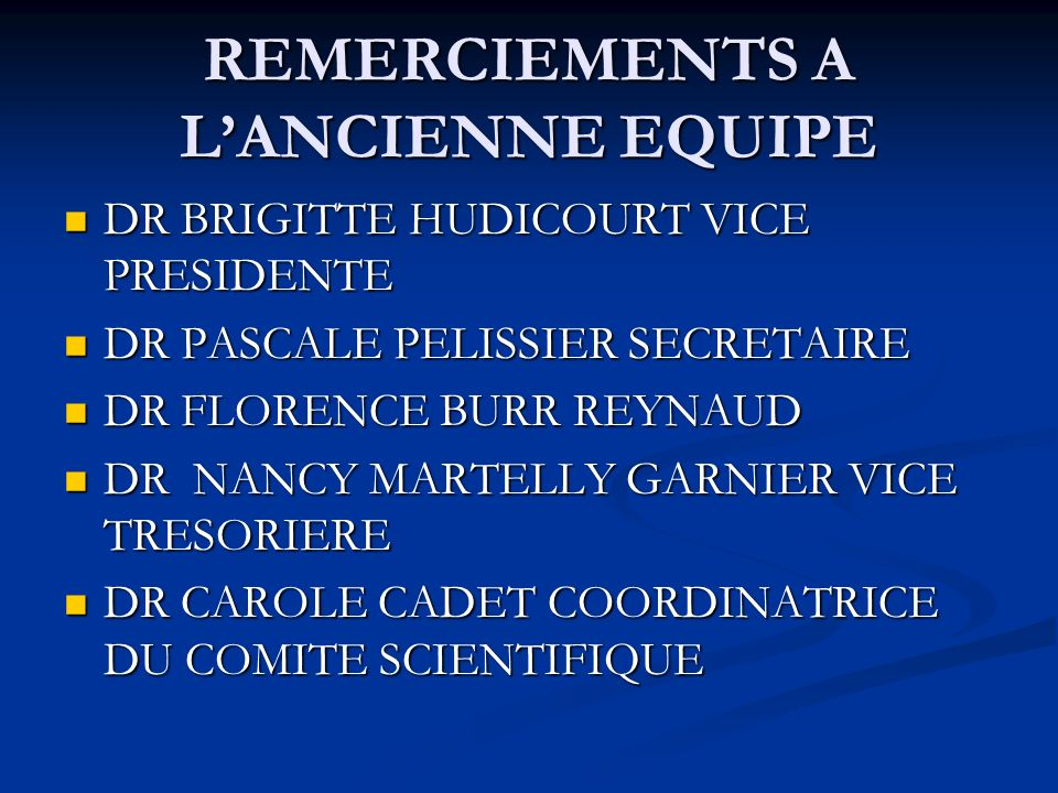 REMERCIEMENTS A L'ANCIENNE EQUIPE